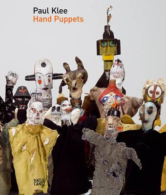 Paul Klee: Hand Puppets - Emanating S. (Hardback)