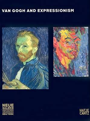 Van Gogh and Expressionism (Hardback)