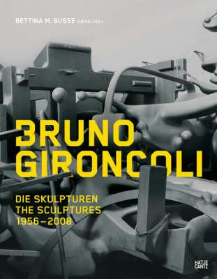 Bruno Gironcoli (Hardback)