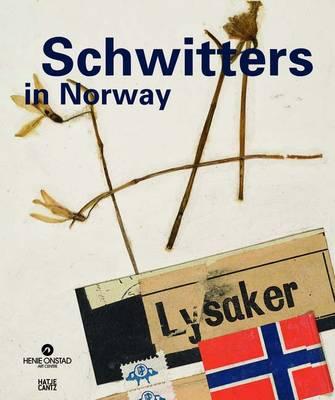 Schwitters in Norway (Hardback)
