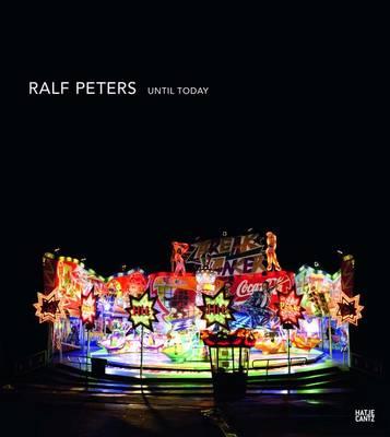 Ralf Peters: Until Today (Hardback)