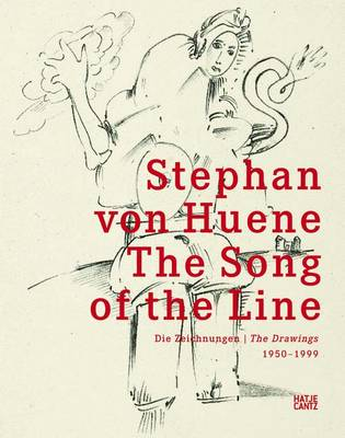 Stephan Von Heune: The Song of the Line The Drawings 1950 - 1999 (Hardback)