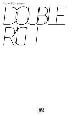 Kilian Ruthemann Double Rich (Board book)