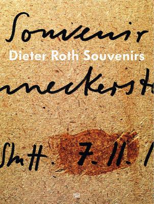 Dieter Roth: Souvenirs (Hardback)