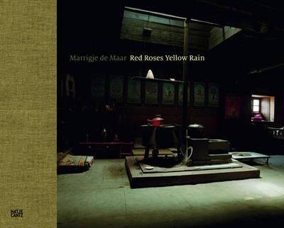 Marrigje de Maar: Red Roses, Yellow Rain (Paperback)