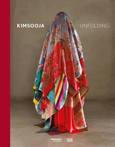Kimsooja: Unfolding (Hardback)