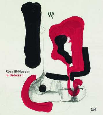 Roza El-Hassan in Between: Drawings and Objects (Paperback)