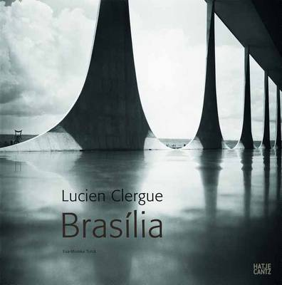 Lucien Clergue: Brasilia (Hardback)