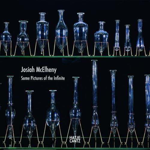 Josiah McElheny Some Pictures of the Infinite (Hardback)
