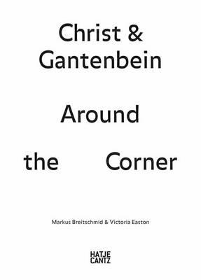 Christ & Gantenbein: Around the Corner (Paperback)