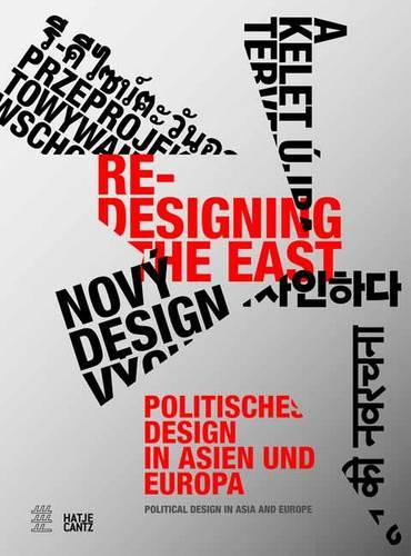 Re-Designing the East: Political Design in Asia and Europe (Paperback)