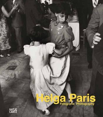 Helga Paris: Fotografie (Hardback)