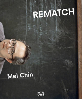 Mel Chin: Rematch (Paperback)