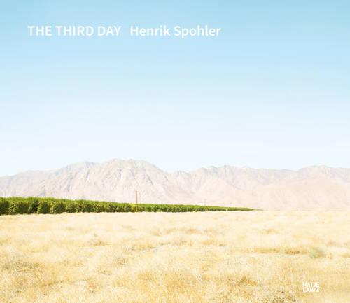 Henrik Spohler: The Third Day (Hardback)
