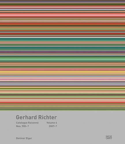 Gerhard Richter: Catalogue Raisonne, Volume 6: Nos. 900-00002007-2019 (Hardback)