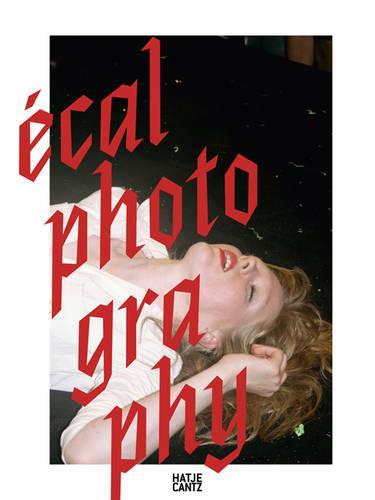 ECAL Photography (Hardback)