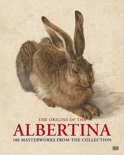 The Albertina: Birth of a World-Class Collection (Hardback)