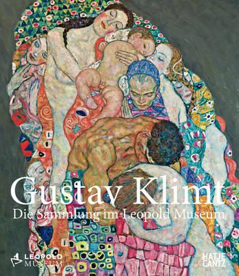 Gustav Klimt (German Edition): Die Sammlung im Leopold Museum (Hardback)