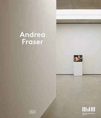 Andrea Fraser (Hardback)