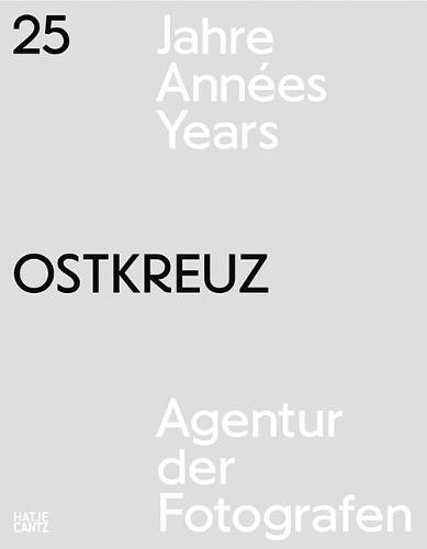 25 Years Ostkreuz (Paperback)