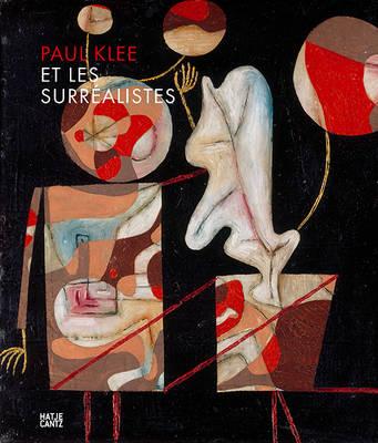 Paul Klee et les surrealistes (French Edition) (Hardback)