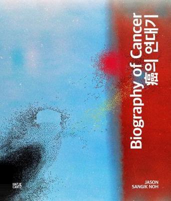 Biography of Cancer (Hardback)