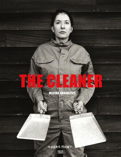 Marina Abramovic: The Cleaner (Paperback)