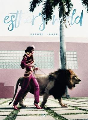 Esther Haase: Esther's World (Hardback)
