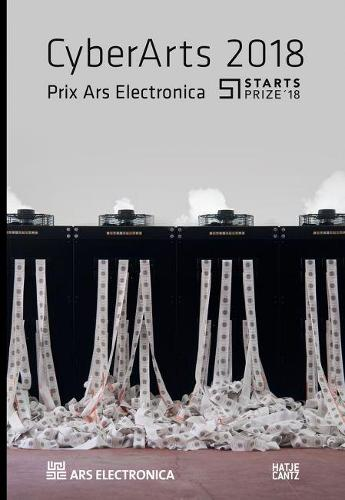 Cyberarts 2018: International Compendium Prix Ars Electronica (Paperback)