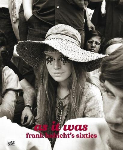 As It Was: Frank Habicht's Sixties (Hardback)