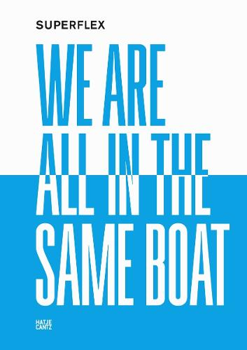 Superflex: We Are All in the Same Boat (Paperback)