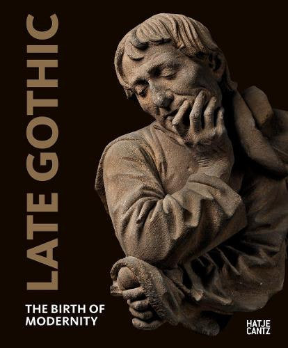 Late Gothic: Threshold to Modernity (Paperback)