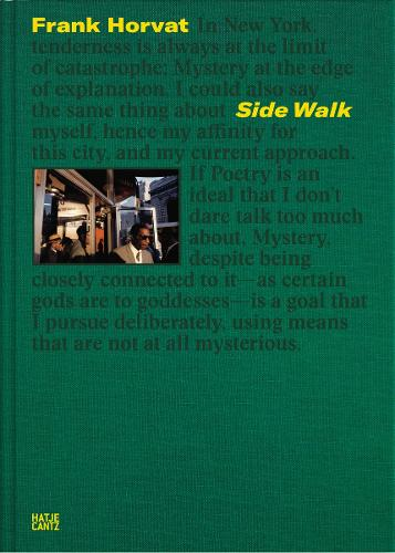 Frank Horvat: Side Walk (Hardback)