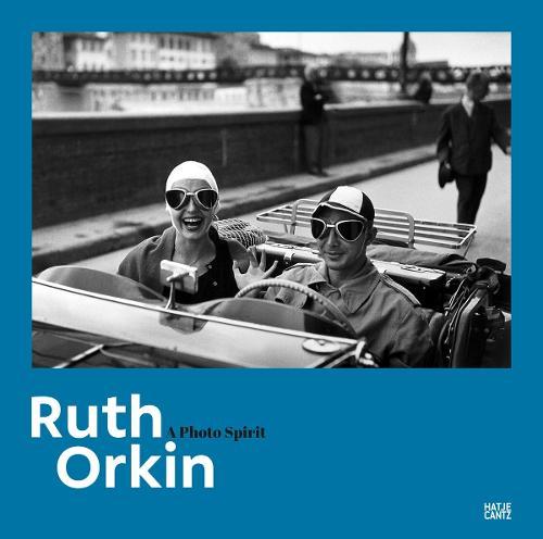 Ruth Orkin: A Photo Spirit (Hardback)