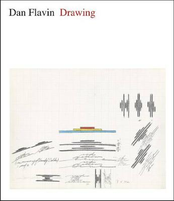 Dan Flavin: Drawing (Hardback)