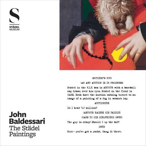 John Baldessari: The Stadel Paintings (Hardback)