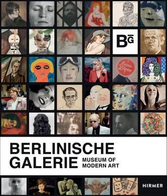 Berlinische Galerie: Museum of Modern Art (Hardback)