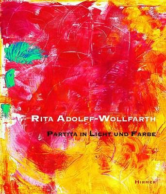 Rita Adolff-Wollfarth: Partita in Light and Colour (Paperback)