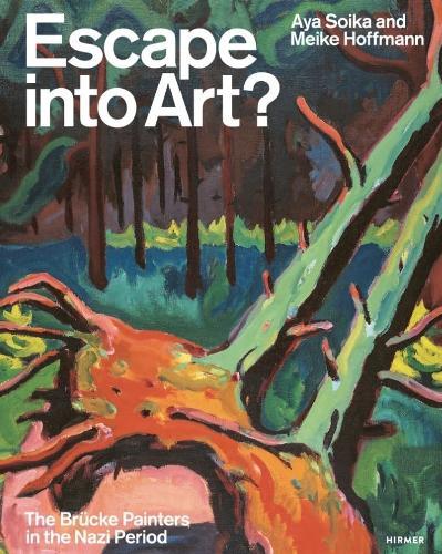 Escape into Art?: The Brucke Painters in the Nazi Period (Hardback)
