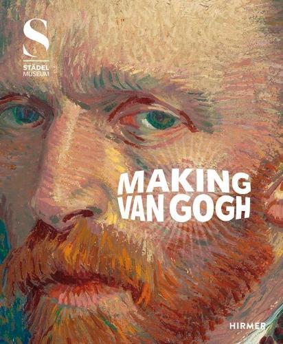 Making Van Gogh (Hardback)