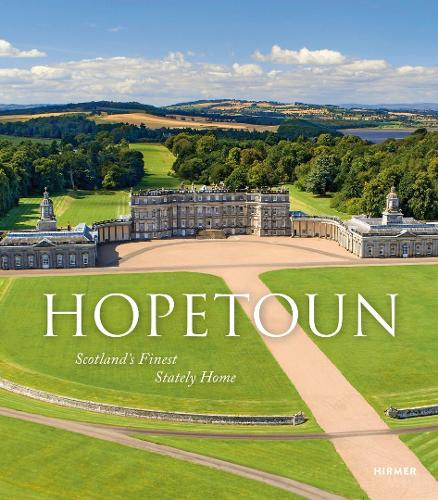 Hopetoun: Scotland's Finest Stately Home (Hardback)
