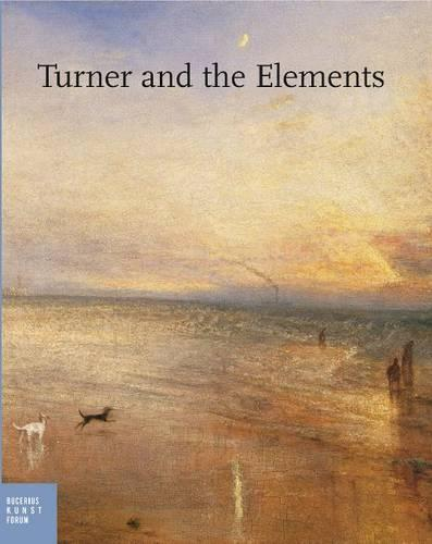 Turner and the Elements (Hardback)