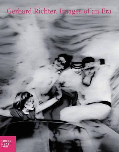 Gerhard Richter: Images of an Era (Hardback)