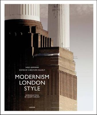 Modernism London Style: The Art Deco Heritage (Hardback)