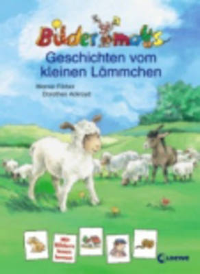 Bildermausgeschichten Vom Kleinen Lammchen (Hardback)