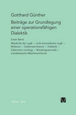 Beitrage Zur Grundlegung Einer Operationsfahigen Dialektik I (Paperback)