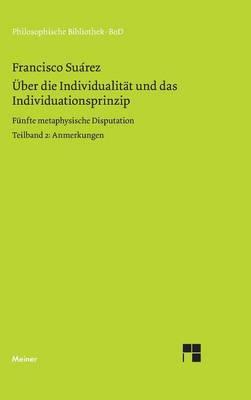 ber Die Individualit t Und Das Individuationsprinzip. 5. Methaphysische Disputation (Hardback)