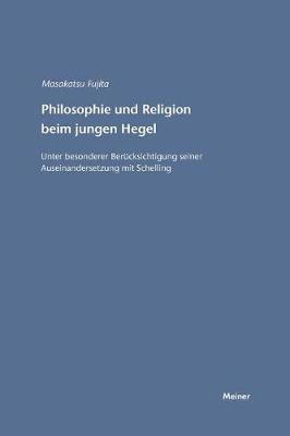 Philosophie Und Religion Beim Jungen Hegel (Paperback)