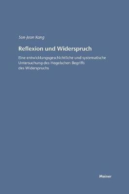 Reflexion Und Widerspruch (Paperback)