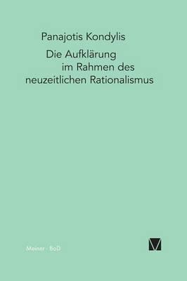 Die Aufkl rung Im Rahmen Des Neuzeitlichen Rationalismus (Paperback)